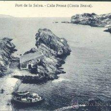 Postales: PORT DE LA SELVA (GERONA).- CALA PRONA (COSTA BRAVA). Lote 38428773