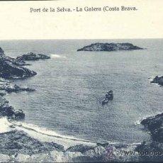 Postales: PORT DE LA SELVA (GERONA).- LA GALERA (COSTA BRAVA). Lote 38605641