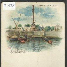 Postales: BARCELONA - MONUMENTO A COLON- LITOGRAFIA EMILIO MAASS - REVERSO SIN DIVIDIR -(17438). Lote 38991685