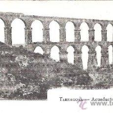 Postales: TARRAGONA.- PUENTE DEL DIABLO - A.MAURI NUM.117. Lote 39028832