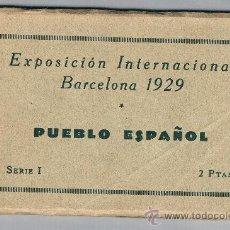 Postales: BARCELONA PUEBLO ESPAÑOL EXPOSICION INTERNACIONAL 1929 SERIE 1 12 POSTALES COMPLETA. Lote 39032149