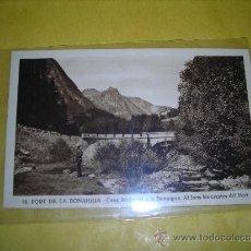 Postales: 16 .- PORT DE LA BONAIGUA - CASA ANDREUET A LA BONAIGUA . AL FONS LES CRESTES DEL PORT . Lote 39091412