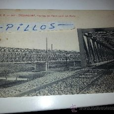 Postales: A.T.V. - 2171 TARRAGONA, PUENTES DEL FERROCARRIL DEL NORTE. Lote 39194408