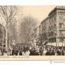 Postales: BARCELONA-RAMBLA DE LAS FLORES-SAMSOTY MISSE HS BARNE. Lote 39626464