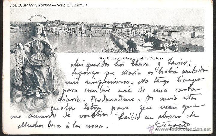 POSTAL TORTOSA STA CINTA Y VISTA GENERAL FOT B MASDEU SERIE 1 NUM 2 (Postales - España - Cataluña Antigua (hasta 1939))