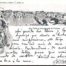 Postales: POSTAL TORTOSA STA CINTA Y VISTA GENERAL FOT B MASDEU SERIE 1 NUM 2. Lote 39866352