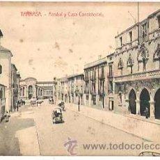 Postales: BARCELONA TARRASA ARRABAL Y CASA CONSISTORIAL. ESCRITA. Lote 40052468