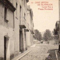 Postales: SANT ANTONI DE VILAMAJOR. 6 CARRER NOU. THOMAS. Lote 40206136