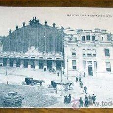 Postales: ANTIGUA POSTAL DE BARCELONA - ESTACION DEL NORTE - NO CIRCULADA - DIVIDIDA. Lote 39520286