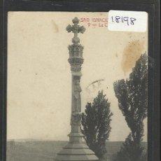 Postales: SAN IGNACIO EN MANRESA - V - LA CRUZ D'EN TORT - ATV - (18198). Lote 40287947