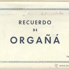 Postales: RECUERDO DE ORGAÑÁ( LERIDA).- 10 POSTALES EN ACORDEÓN- FOTO JANOT. Lote 40601839