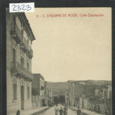 Postales: S. SADURNI DE NOYA - 9 - CALLE DIPUTACION - ROISIN - (2323). Lote 41100069