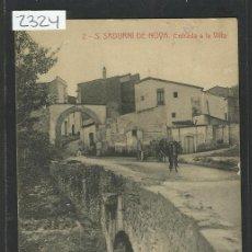 Postales: S. SADURNI DE NOYA - 2- ENTRADA A LA VILLA - ROISIN - (2324). Lote 41100171