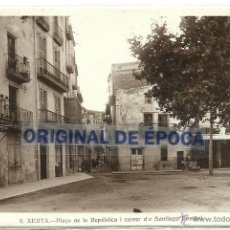 Postales: (PS-38965)POSTAL FOTOGRAFICA DE XERTA-PLAÇA DE LA REPUBLICA I CARRER DE SANTIAGO RUSIÑOL. Lote 41519623