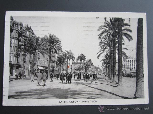 POSTAL BARCELONA. PASEO DE COLON. CIRCULADA. (Postales - España - Cataluña Antigua (hasta 1939))
