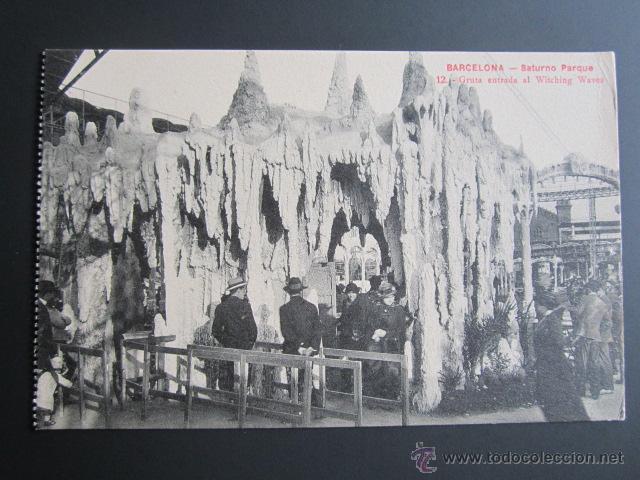 POSTAL BARCELONA. SATURNO PARQUE. GRUTA ENTRADA AL WITCHING WAVES. (Postales - España - Cataluña Antigua (hasta 1939))