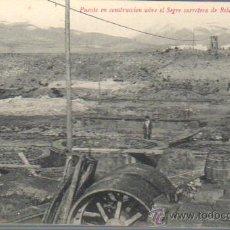 Postales: MUY BUENA POSTAL DEL PUENTE EN CONSTRUCCIÓN SOBRE EL SEGRE CRA. DE RIBAS A PUIGCERDA. Lote 41664850