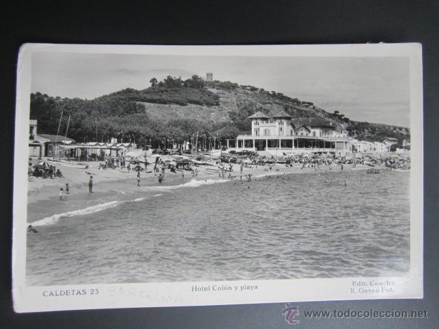 POSTAL BARCELONA. CALDETAS. HOTEL COLÓN Y PLAYA. CIRCULADA. (Postales - España - Cataluña Antigua (hasta 1939))