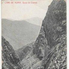 Postales: CAMÍ DE NURIA- GORJA DE CREMAL. Lote 41949359