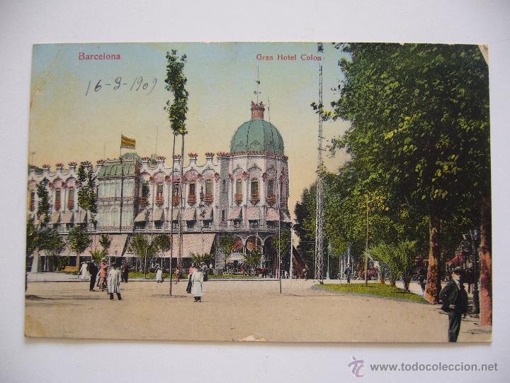 POSTAL. BARCELONA. GRAN HOTEL COLON. CIRCULADA 1909. SERIE LEON 16. (Postales - España - Cataluña Antigua (hasta 1939))