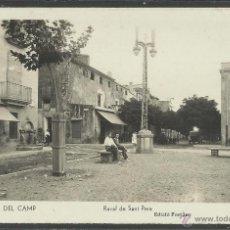 Postales: SELVA DEL CAMP - 4 - RAVAL DE SANT PERE - FOTO FORTUNY - (19960). Lote 42060284