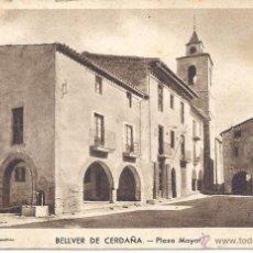 Postales: PS4171 BELLVER DE CERDAÑA 'PLAZA MAYOR'. HUECOGRABADO RIEUSSET. CIRCULADA. Lote 42404386