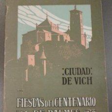 Cartoline: PROGRAMA FIESTAS CIUDAD DE VICH. FIESTAS DEL CENTENARIO DE BALMES 1910 IMÁGENES.. Lote 42585919