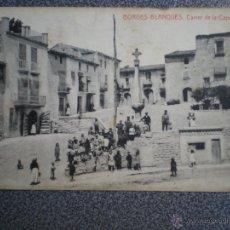 Postales: BORGES BLANQUES LLEIDA CARRER DE LA CAPELLA POSTAL ANTIGUA . Lote 42693077