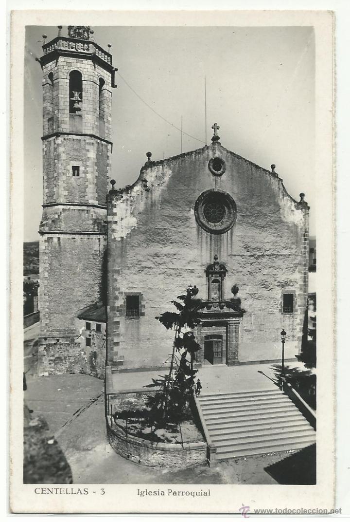 CENTELLAS Nº 3 .- IGLESIA PARROQUIAL .- GRAFICAS GUILERA (Postales - España - Cataluña Moderna (desde 1940))