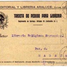 Postales: CASA EDITORIAL Y LIBRERÍA ARALUCE. TARJETA POSTAL PARA PEDIDO DE LIBRERÍA. BARCELONA. CIRCULADA.. Lote 42829035