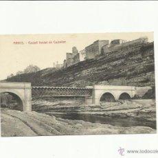 Postales: ARBOS, CASTELL FEODAL DE CASTELLET.. Lote 42985109