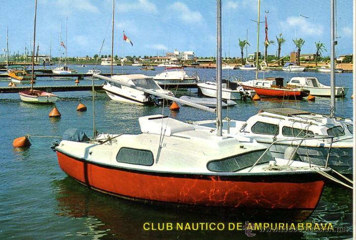 AMPURIABRAVA - CLUB NAUTICO - ED. ARRIBAS 1972 (Postales - España - Cataluña Moderna (desde 1940))