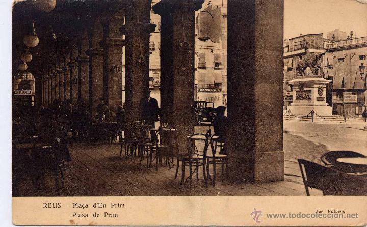 REUS (TARRAGONA).- PLAZA DE PRIM (Postales - España - Cataluña Antigua (hasta 1939))