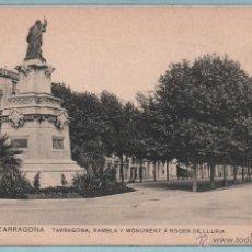 Postales: TARRAGONA RAMBLA Y MONUMENTO A ROGER DE LLURIA ,SIN CIRCULAR . Lote 43497279