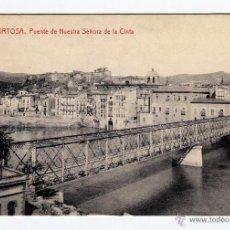 Postales: TORTOSA PUENTE DE NUESTRA SEÑORA DE LA CINTA FOTOTIPIA THOMAS SIN USO. Lote 43521858