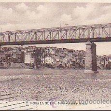 Postales: POSTAL MORA LA NUEVA PUENTE SOBRE EL RIO EBRO. Lote 44518938