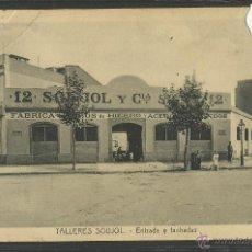 Postales: BARCELONA - TALLERES SOUJOL - ENTRADA Y FACHADAS - (24091). Lote 45000262