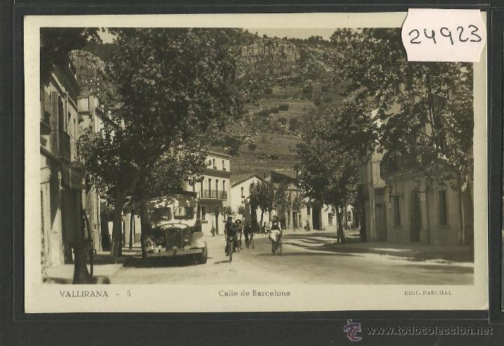 VALLIRANA - 5 - CALLE DE BARCELONA - FOTOGRAFICA PASCUAL - (24923) segunda mano