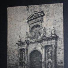 Postales: ANTIGUA POSTAL DE VALLS. TARRAGONA. IGLESIA DE SAN JUAN, PUERTA PRINCIPAL. FOTPIA. THOMAS. ESCRITA. Lote 45416821