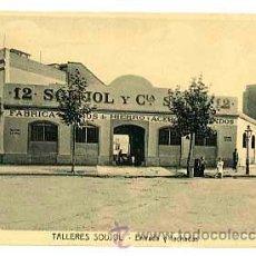 Postales: BARCELONA TALLERES SOUJOL. ENTRADA Y FACHADAS. SIN CIRCULAR. Lote 45468991