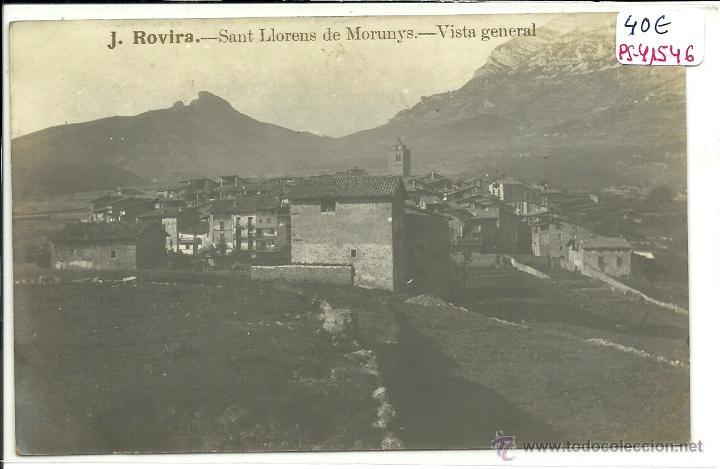 (PS-41546)POSTAL FOTOGRAFICA DE SAN LLORENS DE MORUNYS-VISTA GENERAL (Postales - España - Cataluña Antigua (hasta 1939))