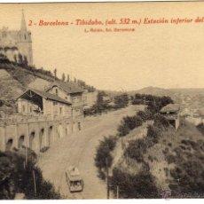 Postales: POSTAL BARCELONA - TIBIDABO - ESTACION INFERIOR DEL FUNICULAR . Lote 45857426