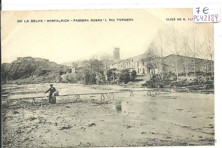 (PS-42189)POSTAL DE HOSTALRICH-PASSERA SOBRE L´RIU TORDERA (Postales - España - Cataluña Antigua (hasta 1939))