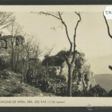 Postales: NOSTRA SENYORA DEL FAR - FOTOGRAFICA - (26856). Lote 46212685
