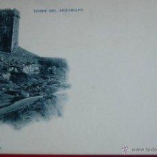 Postales: POSTAL. TARRAGONA. TORRE DEL ARZOBISPO. NUM 241. HAUSER Y MENET.MADRID. Lote 46383680