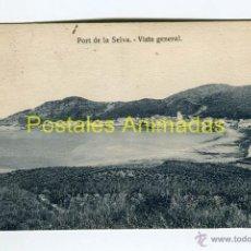 Postales: (A04785) PORT DE LA SELVA - VISTA GENERAL - GUILERA. Lote 46490874
