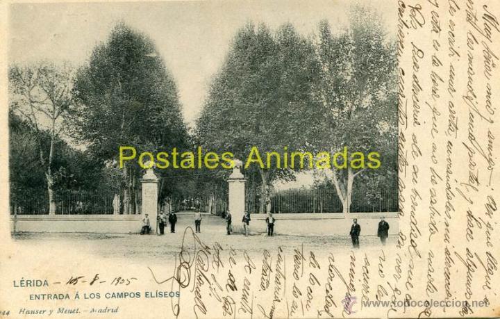 (L0264) LERIDA - ENTRADA A LOS CAMPOS ELISEOS - HAUSER Y MENET Nº244 - CIRCULADA (Postales - España - Cataluña Antigua (hasta 1939))