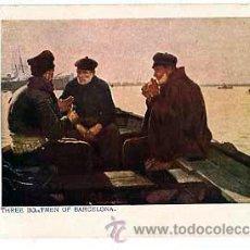 Postales: BARCELONA THREE BOATMENOF BARCELONA. CIRCULADA. Lote 47612861