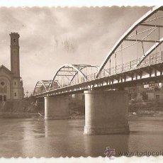 Postcards - TORTOSA 28. Puente sobre el Ebro. Ed.Garcia Garabella -Vell i Bell. - 48450113