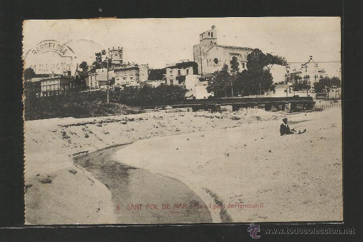SANT POL DE MAR Nº 8 .- RIERA I PONT DEL FERROCARRIL .- FOTO L. ROISIN (Postales - España - Cataluña Antigua (hasta 1939))